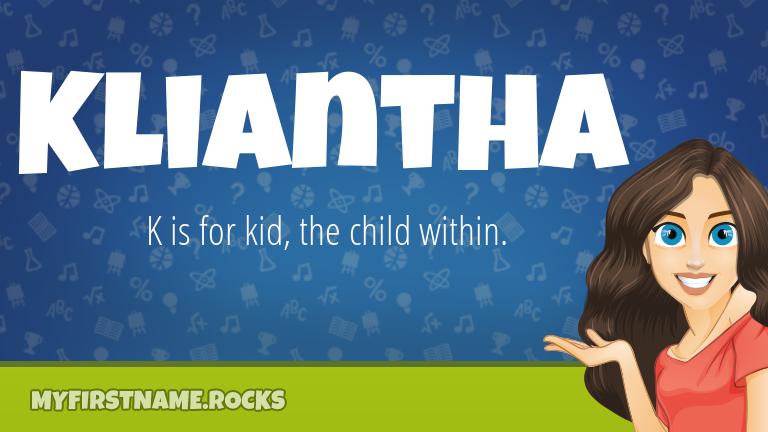 My First Name Kliantha Rocks!