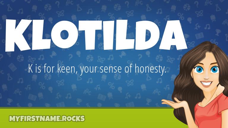 My First Name Klotilda Rocks!