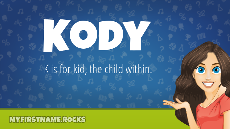 My First Name Kody Rocks!