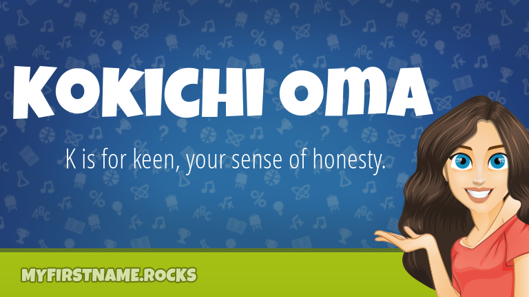 My First Name Kokichi Oma Rocks!