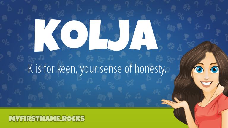 My First Name Kolja Rocks!