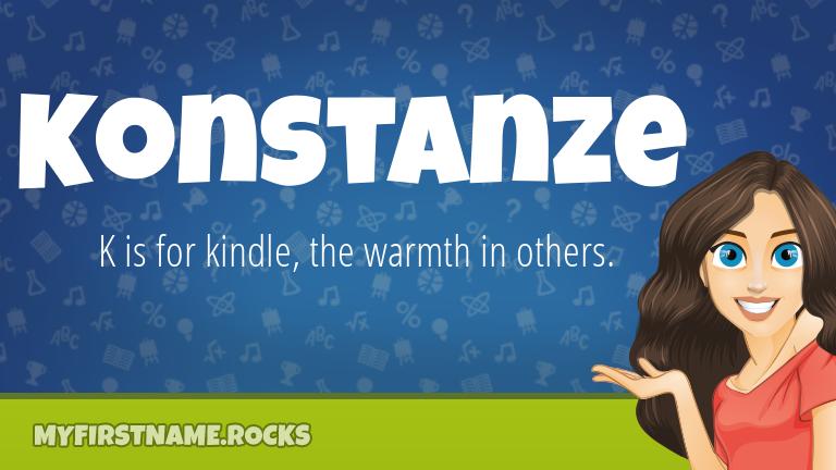 My First Name Konstanze Rocks!