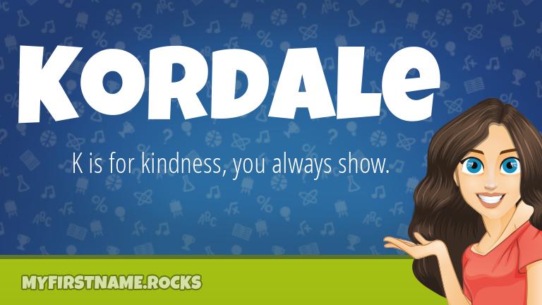 My First Name Kordale Rocks!