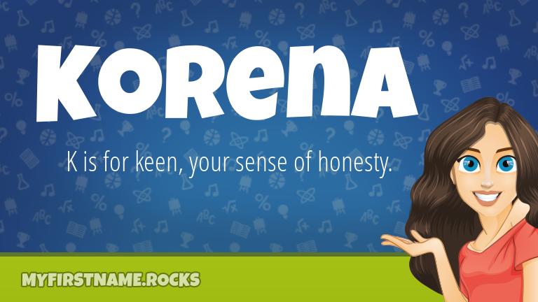 My First Name Korena Rocks!