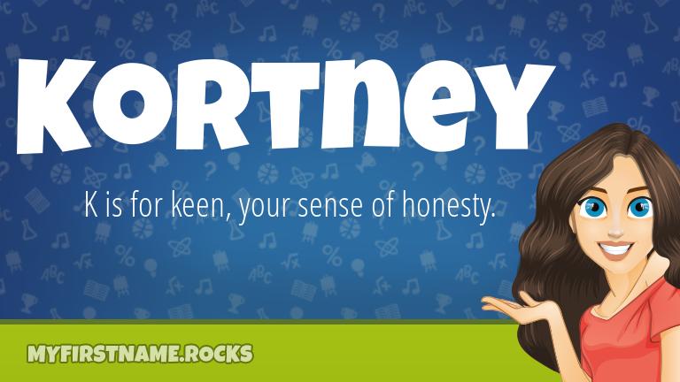My First Name Kortney Rocks!