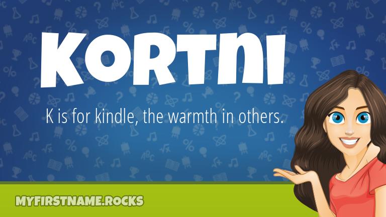 My First Name Kortni Rocks!