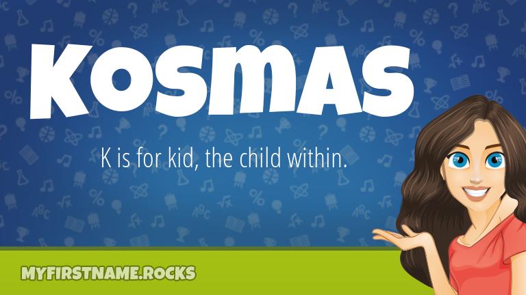 My First Name Kosmas Rocks!