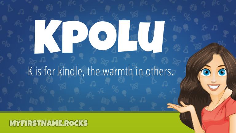 My First Name Kpolu Rocks!