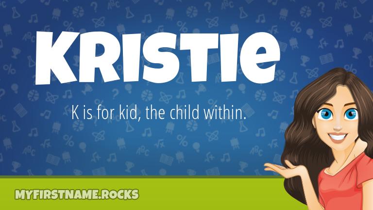 My First Name Kristie Rocks!