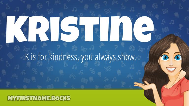 My First Name Kristine Rocks!