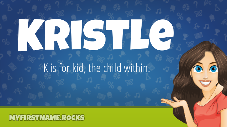 My First Name Kristle Rocks!