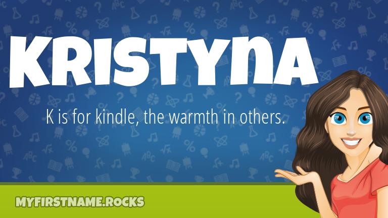 My First Name Kristyna Rocks!