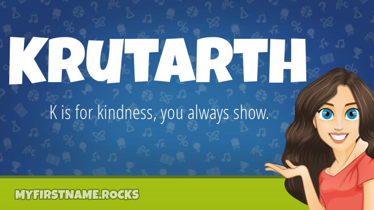 My First Name Krutarth Rocks!