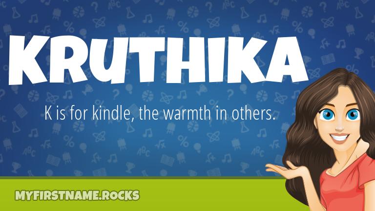 My First Name Kruthika Rocks!