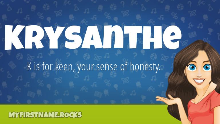 My First Name Krysanthe Rocks!