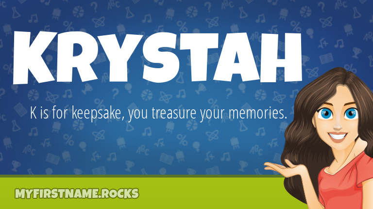 My First Name Krystah Rocks!