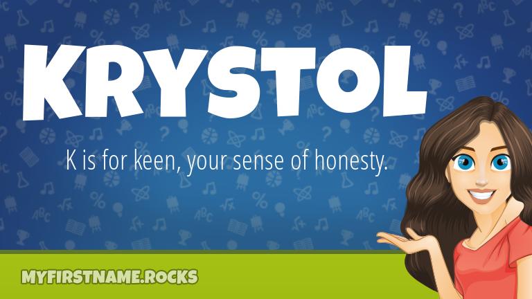 My First Name Krystol Rocks!