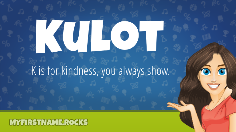My First Name Kulot Rocks!