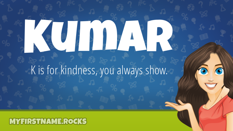 My First Name Kumar Rocks!