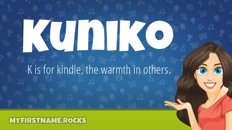 My First Name Kuniko Rocks!