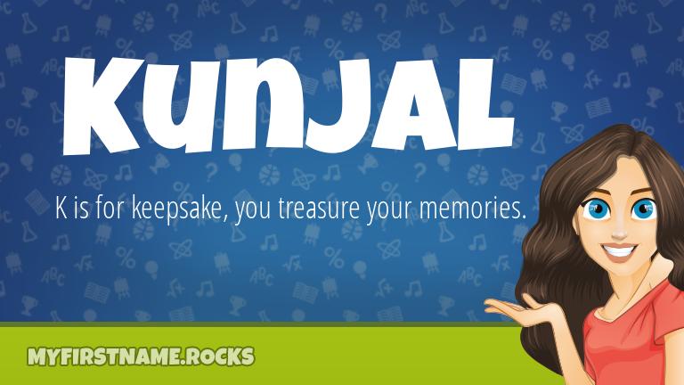 My First Name Kunjal Rocks!