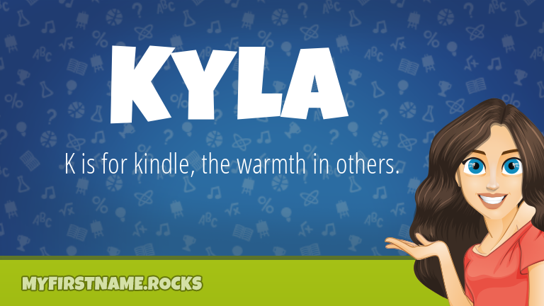 My First Name Kyla Rocks!