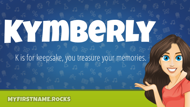 My First Name Kymberly Rocks!