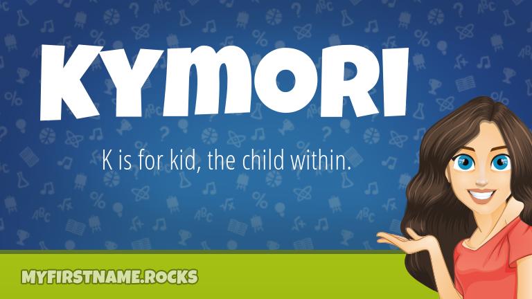 My First Name Kymori Rocks!