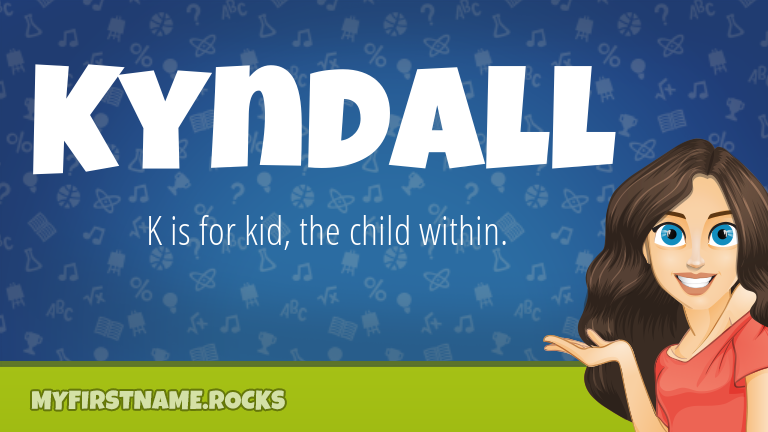 My First Name Kyndall Rocks!
