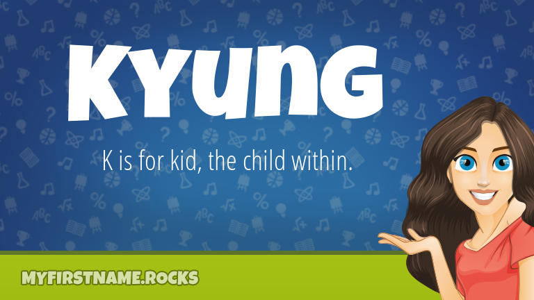My First Name Kyung Rocks!