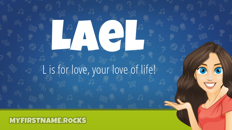 My First Name Lael Rocks!