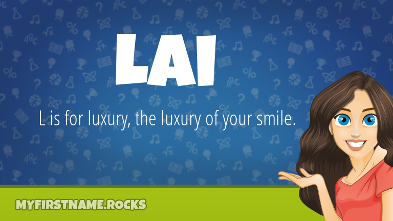 My First Name Lai Rocks!