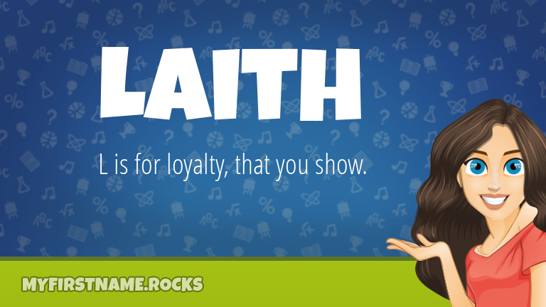 My First Name Laith Rocks!