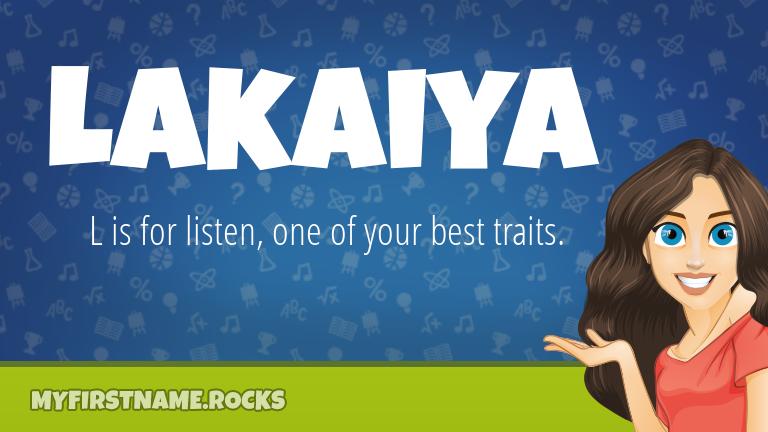 My First Name Lakaiya Rocks!