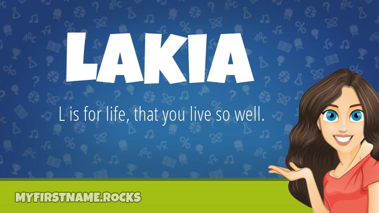 My First Name Lakia Rocks!