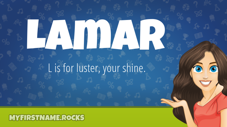 My First Name Lamar Rocks!