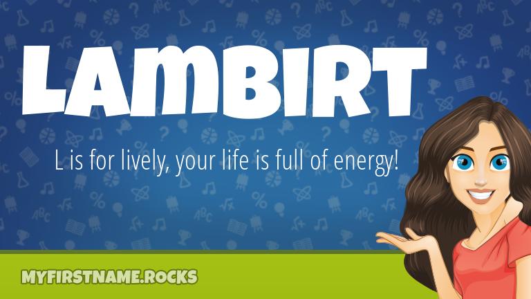 My First Name Lambirt Rocks!