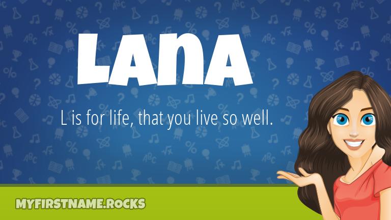 My First Name Lana Rocks!