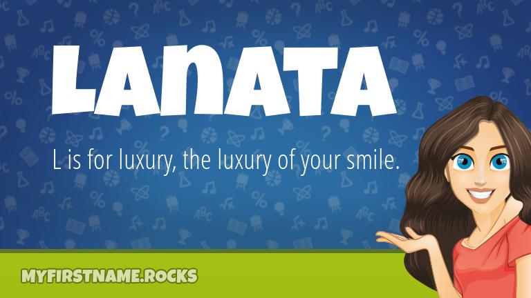 My First Name Lanata Rocks!
