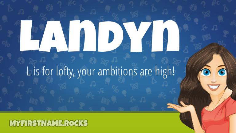My First Name Landyn Rocks!