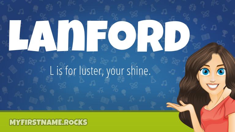 My First Name Lanford Rocks!