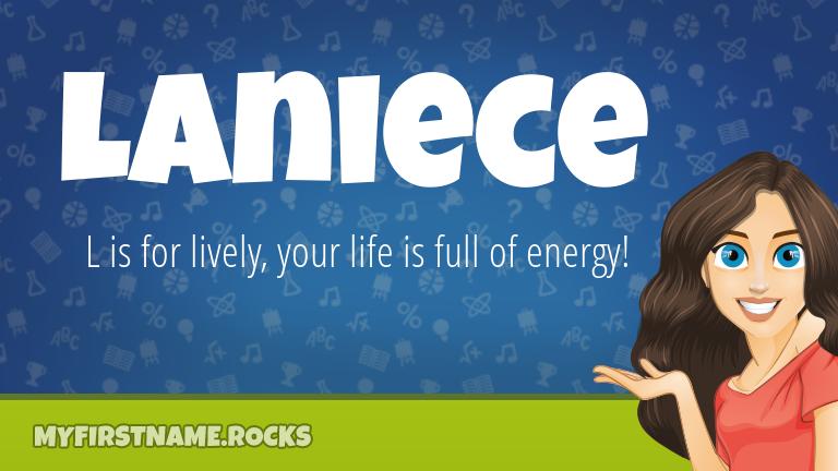 My First Name Laniece Rocks!