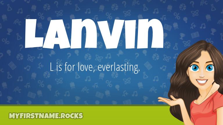 My First Name Lanvin Rocks!