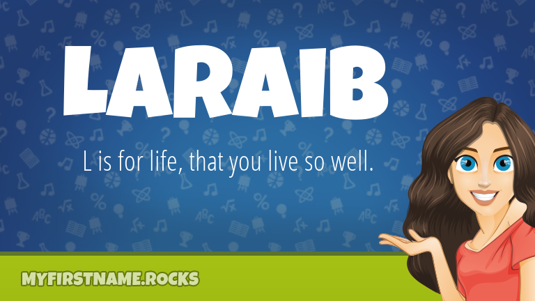 My First Name Laraib Rocks!
