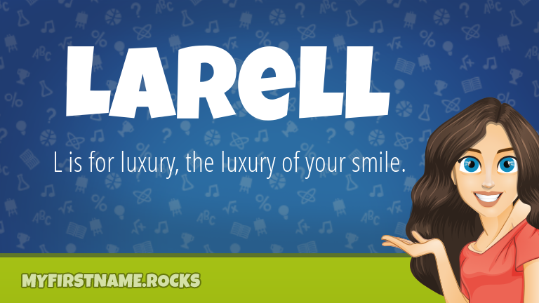 My First Name Larell Rocks!