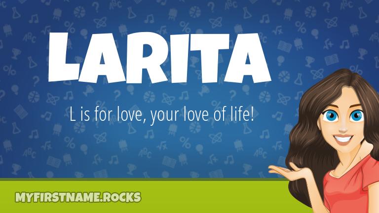 My First Name Larita Rocks!