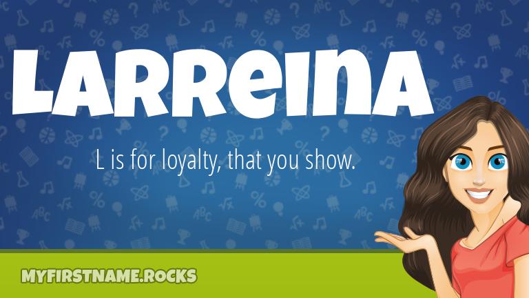 My First Name Larreina Rocks!