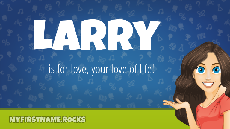 My First Name Larry Rocks!