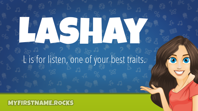 My First Name Lashay Rocks!