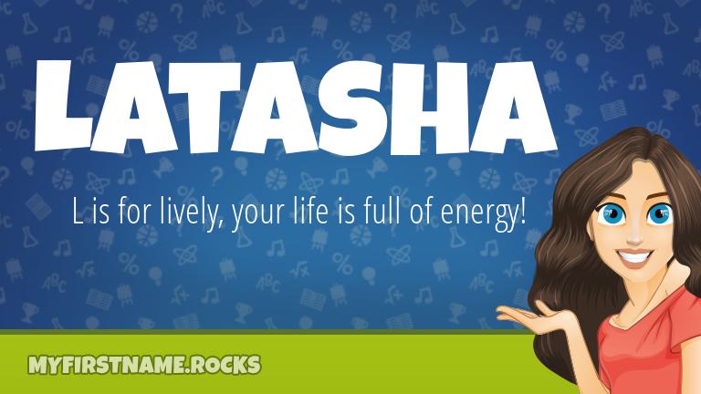 My First Name Latasha Rocks!